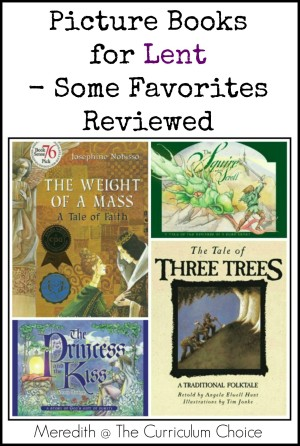 Picture Books for Lent – Some Favorites Reviewed