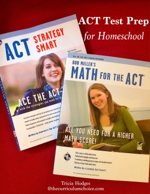 ACT Test Prep for Homeschool - the tools you need for the score you want