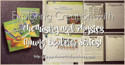 Exploring Creation with Chemistry and Physics (Young Explorer Series) from Apologia