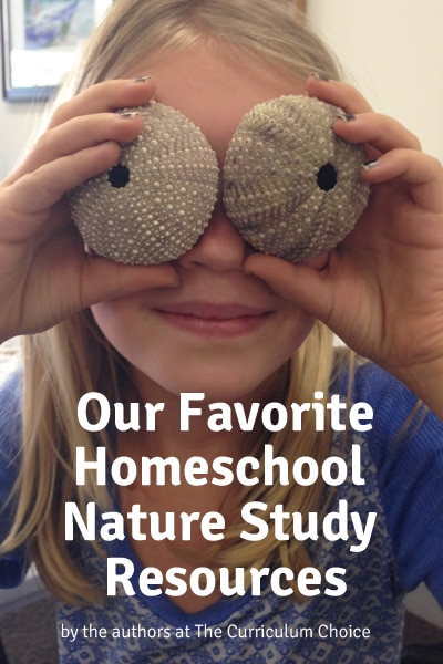 Our Favorite Nature Study Resources @The Curriculum Choice