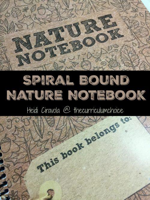 Spiral Bound Nature Notebook from Heidi Ciravola @thecurriculumchoice