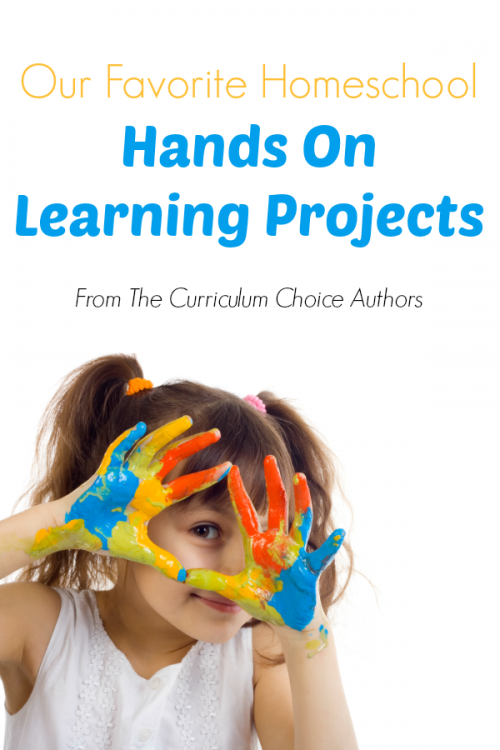 Our Favorite Homeschool Hands On Learning Projects
