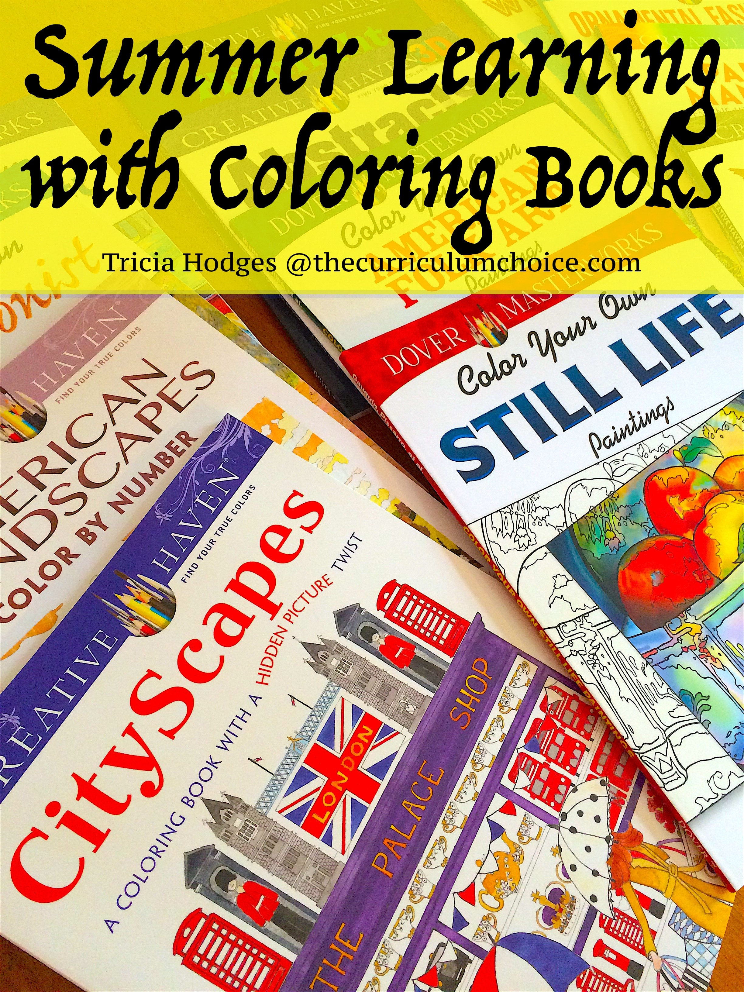 Summer Learning With Coloring Books The Curriculum Choice