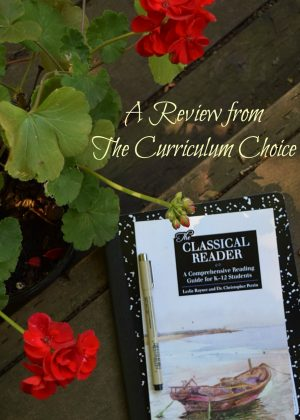 The Classical Reader--a Review at The Curriculum Choice