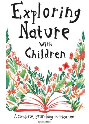 Exploring Nature with Children, a Charlotte Mason Method