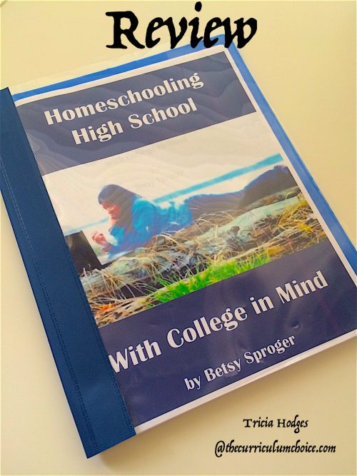How to Homeschool High School to College - Betsy Sproger's ebook review