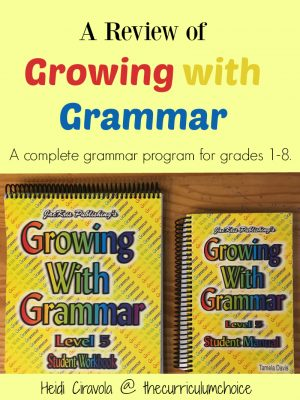 A Review of Growing with Grammar - A complete grammar program for grades 1-8 from The Curriculum Choice