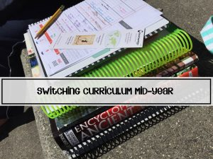 Tips for Switching Homeschool Curriculum Mid Year