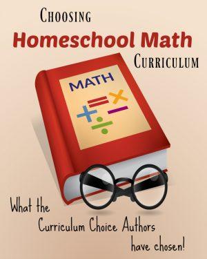 Choosing Homeschool Math Curriculum