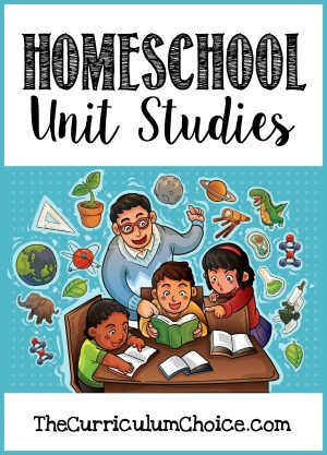 Homeschool Unit Studies