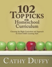 Whenever people ask me for homeschooling advice, I refer them to the current Top Picks for Homeschool Curriculum book. Cathy's wisdom always helps!