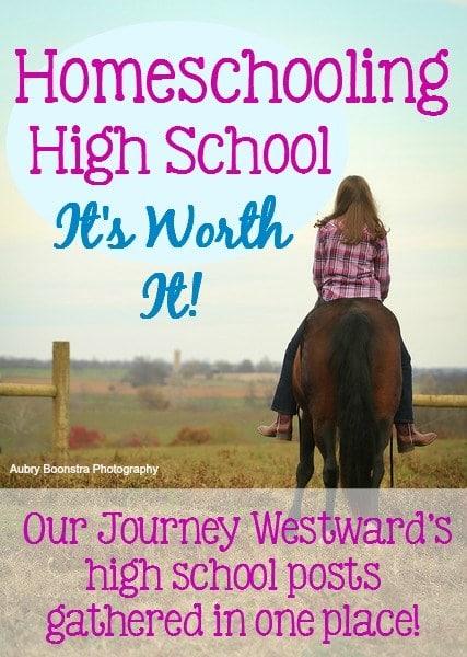 Homeschooling High School is Worth It