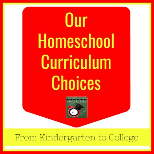 Starts At Eight - Our Homeschool Curriculum Choices