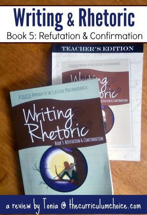 Writing & Rhetoric: Refutation & Confirmation
