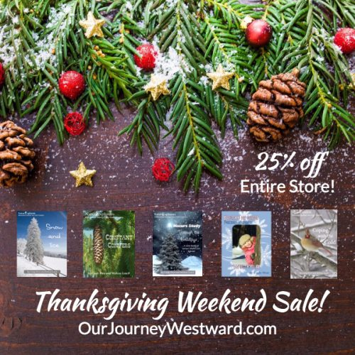 Our Journey Westward Thanksgiving Sale 2017