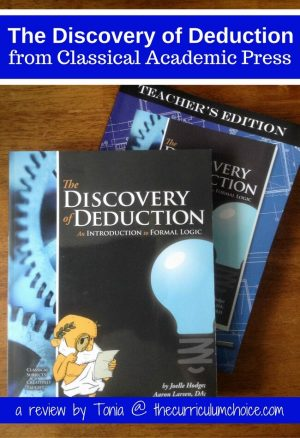 We are really enjoying The Discovery of Deduction and we're both learning a great deal about formal logic. I believe the skills taught in this program are invaluable to teenagers.