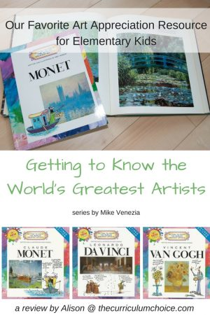 Getting to Know the World's Greatest Artists by Mike Venezia - this book series is a fun way to introduce elementary students to the masters! A great resource for art appreciation and artist study in your homeschool.