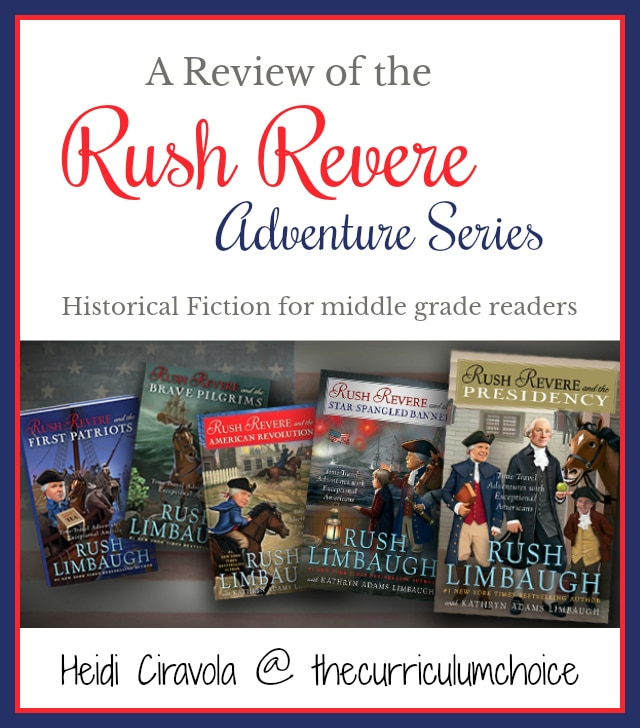 Rush Revere Adventure Series Review from Heidi Ciravola at The Curriculum Choice