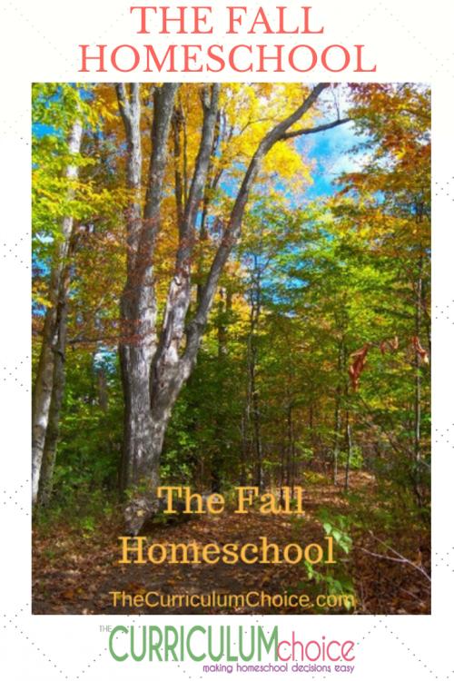 The Fall Homeschool by The Curriculum Choice authors