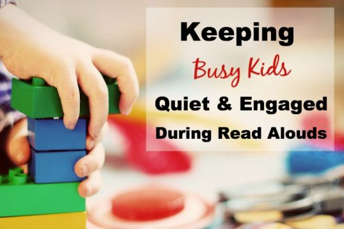 The Read Aloud Homeschool - Keeping busy kids quiet during read alouds