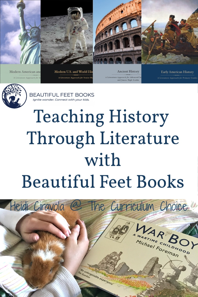 Teaching History Through Literature with Beautiful Feet Books makes not only teaching history, but teaching history with enriching and engaging literature, easy.