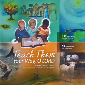 Over the years we have used many story Bibles, but Teach Them Your Way, O Lord by Amanda de Boer is the best one I have come across. Written by a gifted mother and former teacher, it has several features that make it unique.