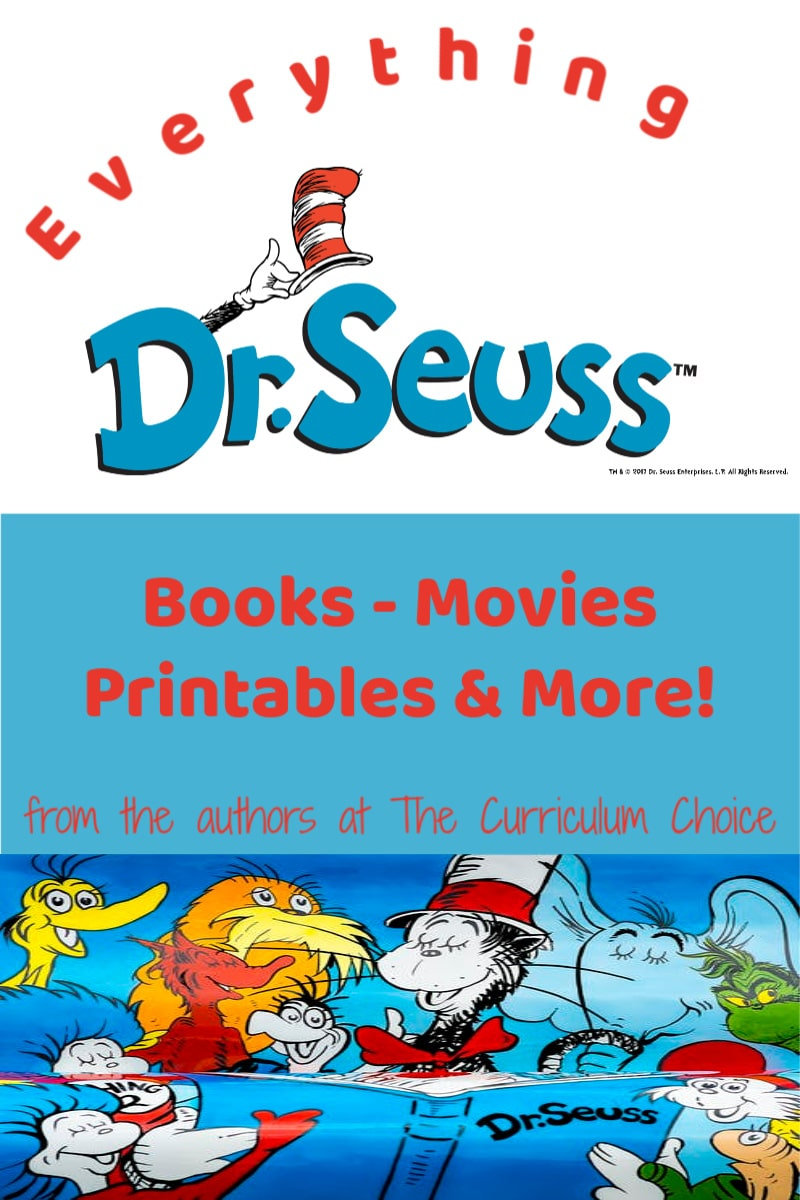 Everything Dr. Seuss - Books, Printables, Movies and more! from the Authors at The Curriculum Choice