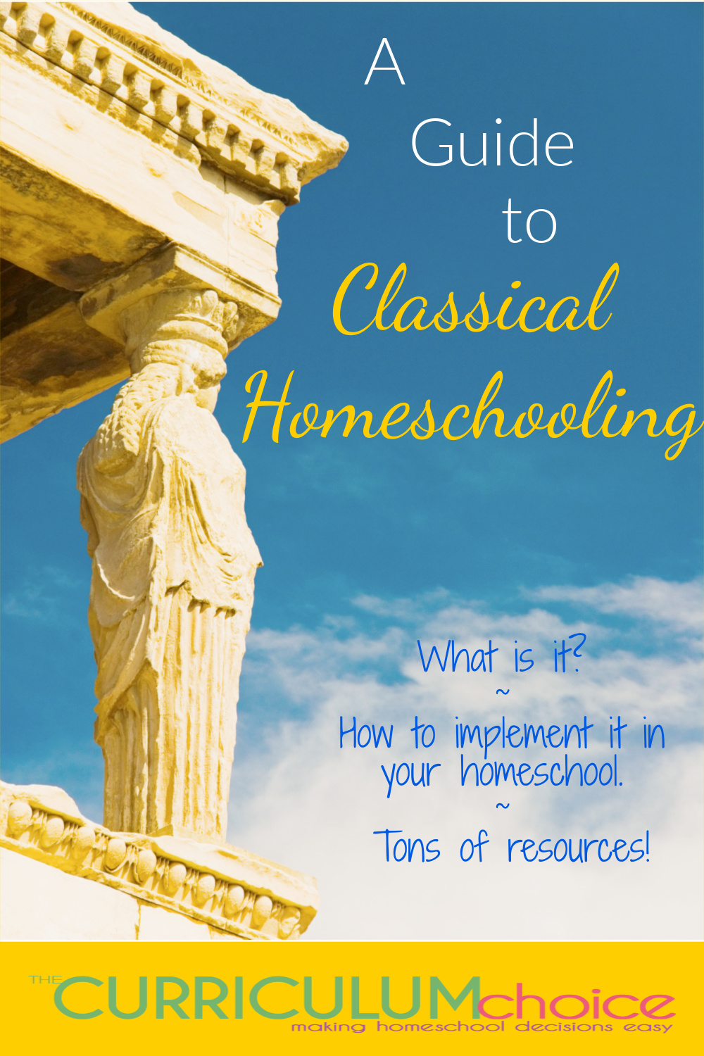 A Guide to Classical Homeschooling - what is classical education, how you can implement in your homeschool, and tons of resources! From The Curriculum Choice