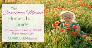 This Charlotte Mason Homeschool Guide helps explain what this method is and why it might be the right one for you. It also offers you resources for implementing the Charlotte Mason Method in your homeschool.