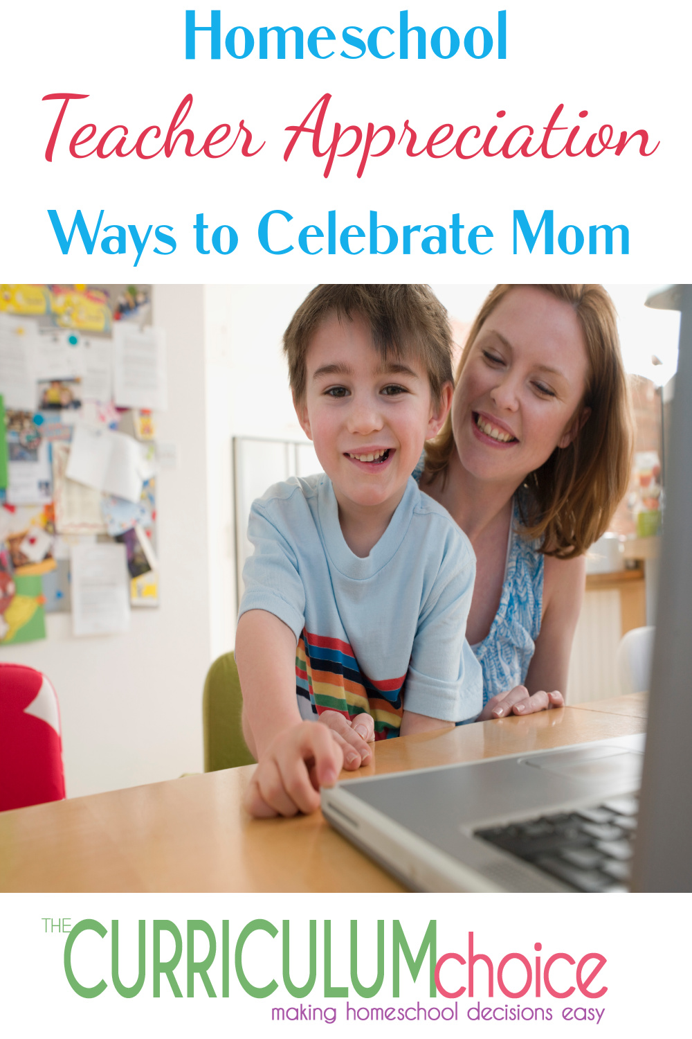 This May let's celebrate Mom not only with Mother's Day but Homeschool Teacher Appreciation too! Here are some ideas for fun and pampering! from The Authors at The Curriculum Choice