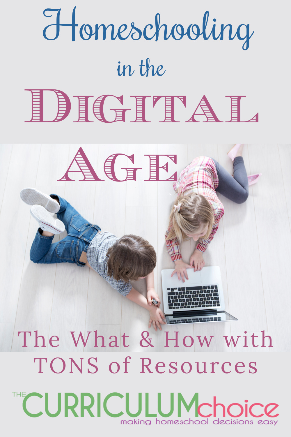 Homeschooling in the Digital Age answers questions about what and how to use digital, virtual, online learning in your homeschool. From The Curriculum Choice