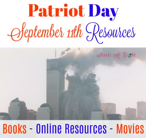 Patriot Day Resources from Starts At Eight; Books, Online Resources, Printables, Movies, and more.