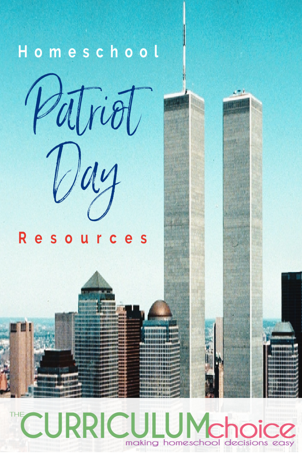 Homeschool Patriot Day Resources - A collection of Homeschool Patriot Day Resources both FREE and low cost, including books, movies, printables, online resources, and art! From The Curriculum Choice