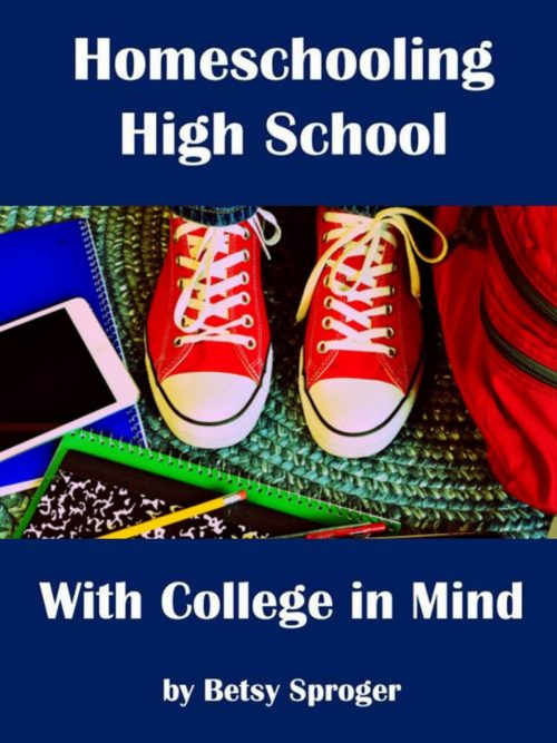 Homeschooling High School with College in Mind book