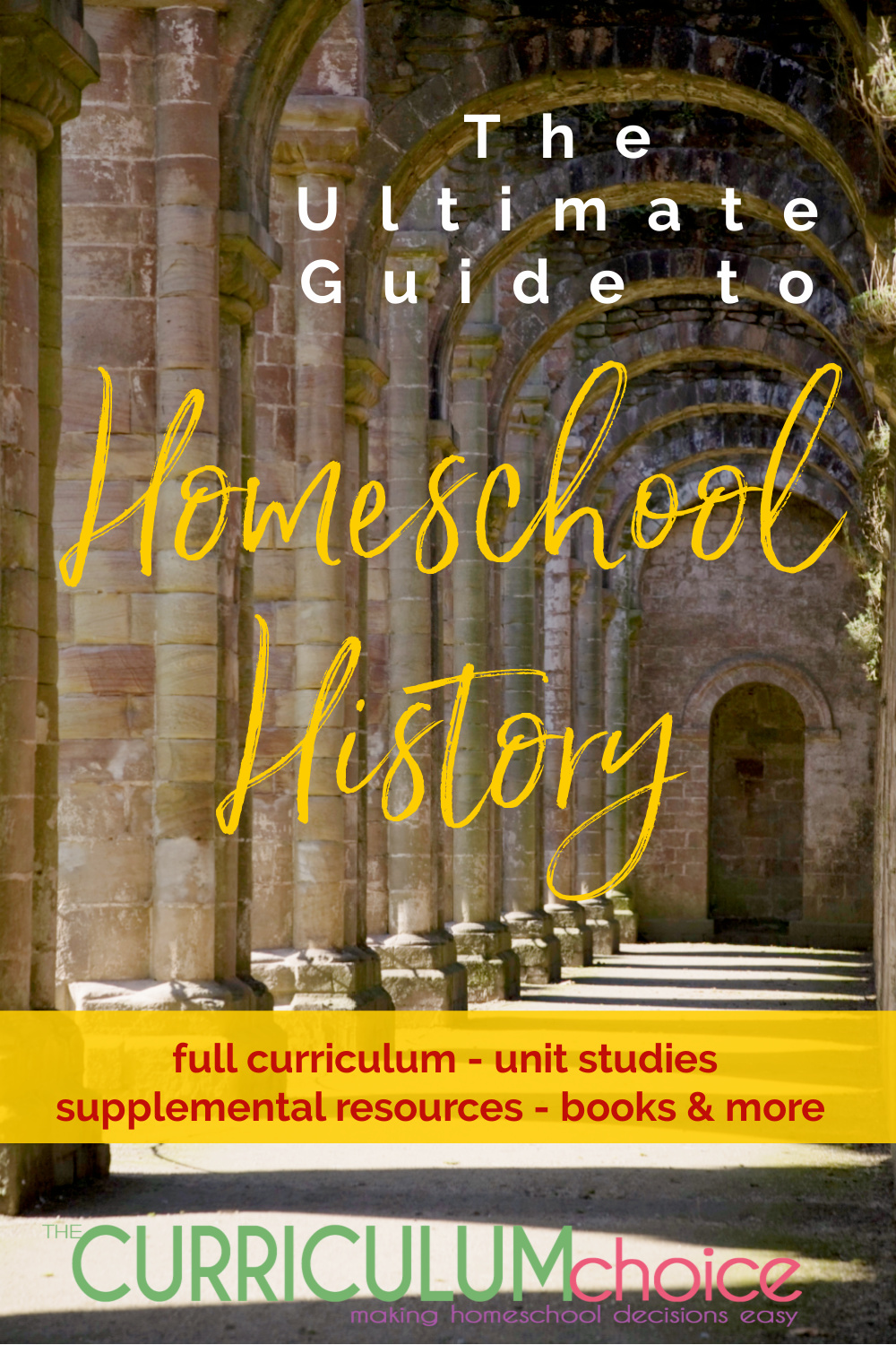 The Ultimate Guide to History Curriculum for Homeschool is a collection of both World and US History curriculum and resources for your homeschool. From The Curriculum Choice.