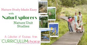 NaturExplorers Nature Unit Studies are 19 different, complete nature based science studies for 1st - 8th grades. This is a collection of review from The Curriculum Choice.